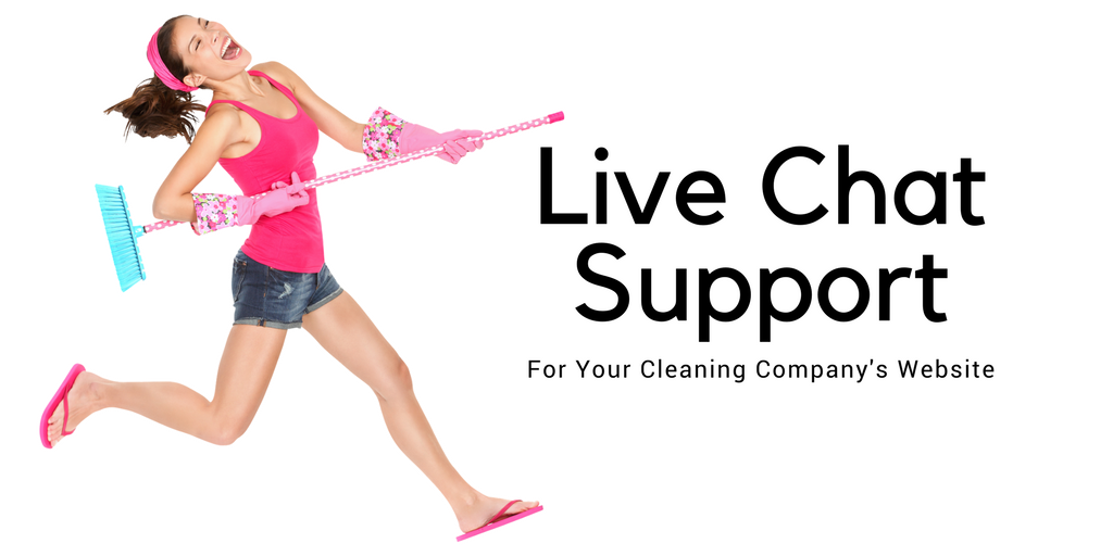 Cleaning Companies Live Chat Support