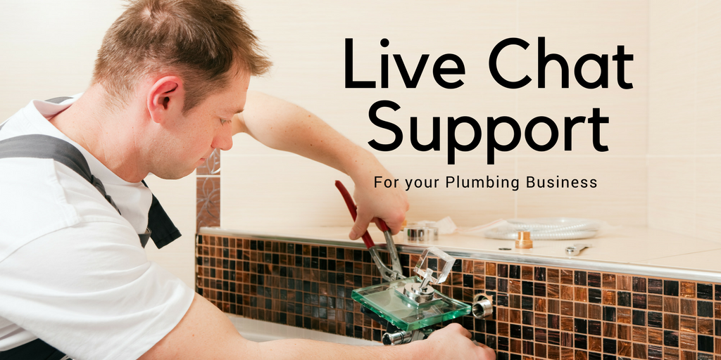 Plumbers Live Chat Support
